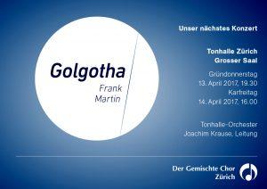Frank Martin: Golgotha, Ostern 2017, Konzert des gemischten Chors Zürich mit dem Tonhalle-Orchester
