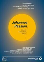 Plakat Johannes Passion, J.S. Bach, Konzert Ostern 2018